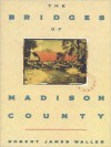 The Bridges of Madison County (Audio) - Robert James Waller, Mitch Greenburg
