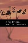 Real Poker: The Cooke Collection - Roy Cooke, John Bond, David Sklansky