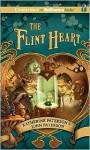 The Flint Heart - Katherine Paterson, John Paterson