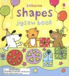 Usborne Shapes Jigsaw Book - Felicity Brooks, Stacey Lamb