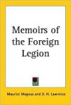 Memoirs of the Foreign Legion - Maurice Magnus, D.H. Lawrence