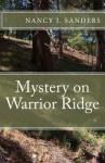 Mystery on Warrior Ridge - Nancy I. Sanders