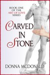 Carved In Stone - Donna McDonald