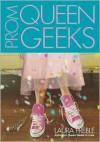 Prom Queen Geeks - Laura Preble
