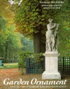 Garden Ornament: Five Hundred Years of History and Practice - George Plumptre