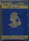 The Lost Queen of Egypt - Lucille Morrison