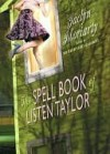 The Spell Book of Listen Taylor (Spell Book of Listen Taylor, #1) - Jaclyn Moriarty