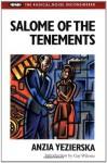 Salome of the Tenements (Radical Novel Reconsidered) - Anzia Yezierska, Gay Wilentz