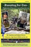 Running for Fun: High School Runner, Jonathan Brown - Robert K. Brown