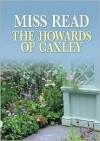 The Howards of Caxley - Miss Read