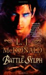 The Battle Sylph - L.J. McDonald