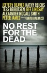 No Rest for the Dead - Jeffery Deaver, R.L. Stine, Lisa Scottoline, Raymond Khoury