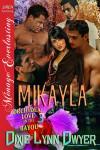 Mikayla - Dixie Lynn Dwyer