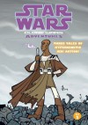 Star Wars: Clone Wars Adventures Vol. 2 - Haden Blackman, Welles Hartley, The Fillbach Brothers, Fillbach (Artist), Matt, Fillbach (Artist), Shawn