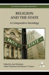 Religion and the State: A Comparative Sociology - Jack Barbalet, Adam Possamai, Bryan S. Turner