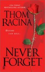 Never Forget - Thom Racina