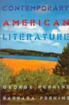 Contemporary American Literature - George B. Perkins, Barbara Perkins