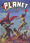 Planet Stories - Winter 1941: Adventure House Presents: - John Gunnison, Nelson Bond, Sam Moskowitz, Alan Connell, Ray Cummings, Basil Wells, James Norman, Henry Hasse, Frank Belknap Long, Robert O. Lewis, Nelson Slade Bond
