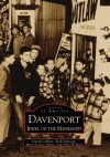 Davenport:: Jewel of the Mississippi - David Collins, Rich Johnson