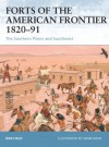 Forts of the American Frontier 1820-91: The Southern Plains and Southwest - Ron Field, Adam Hook