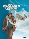 Les Champs d'Azur Tome 1 - Les Pionniers - Frank Giroud, Luc Brahy