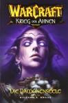 Die Dämonenseele (WarCraft: Krieg der Ahnen, #2) - Richard A. Knaak, Claudia Kern