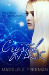 Crystal Magic (Clearwater Witches #1) - Madeline Freeman
