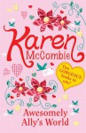 Awesomely Ally's World - Karen McCombie