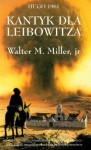 Kantyk dla Leibowitza - Walter Michael Miller