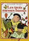 Les Trois Messes Basses - Alphonse Daudet, François Daniel
