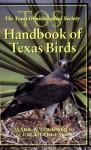 The TOS Handbook of Texas Birds - Mark W. Lockwood, Brush Freeman