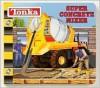 Super Concrete Mixer - Lori Froeb, Thomas LaPadula