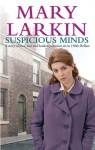 Suspicious Minds - Mary A. Larkin