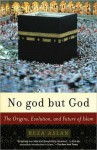 No god But God: The Origins, Evolution, and Future of Islam (Audio) - Reza Aslan, Shishir Kurup