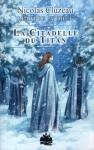 La Citadelle du Titan - Nicolas Cluzeau