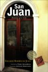 San Juan: Memoir of a City - Edgardo Rodríguez Juliá, Peter Grandbois, Antonio Skármeta, Edgardo Rodríguez Juliá
