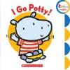 I Go Potty! - Emily Bolam