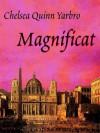 Magnificat - Chelsea Quinn Yarbro