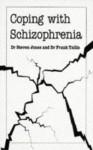 Coping with Schizophrenia - Steven Jones, Stephen Jones
