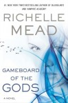 Gameboard of the Gods: Age of X Book One - Richelle Mead