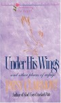 Under His Wings (Renewing the Heart) - Patsy Clairmont