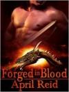 Forged In Blood - April Reid