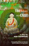Tibet Does Not Exist - Don Thompson