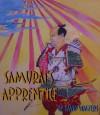 Samurai's Apprentice - David Walters