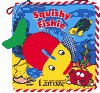 Squishy Fishie [With Colorful Terry Cloth Toy Fish/Play Mitt on Cover] - Sue Kueffner, Caroline Jayne Church