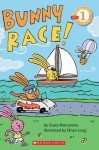 Bunny Race - Grace Maccarone, Ethan Long