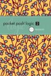 PUZZLES: Pocket Posh Logic 2: 100 Puzzles - NOT A BOOK