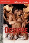 Desiree [Daughters of Circe 2] (Siren Publishing Menage Amour) - Michele Zurlo