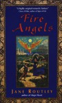 Fire Angels - Jane Routley