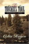 To Truckee's Trail - Celia Hayes